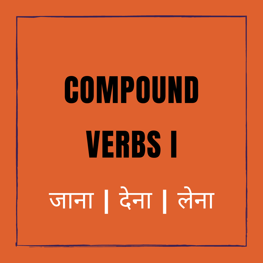Compound Verbs in Hindi